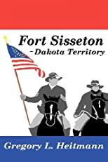 Fort Sisseton - Dakota Territory