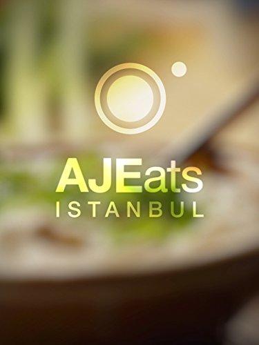 AJ Eats: Istanbul