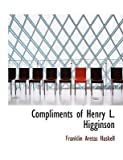 img - for [(Compliments of Henry L. Higginson)] [Author: Colonel Franklin Aretas Haskell] published on (August, 2008) book / textbook / text book