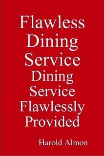 Flawless Dining Service Dining Service Flawlessly Provided