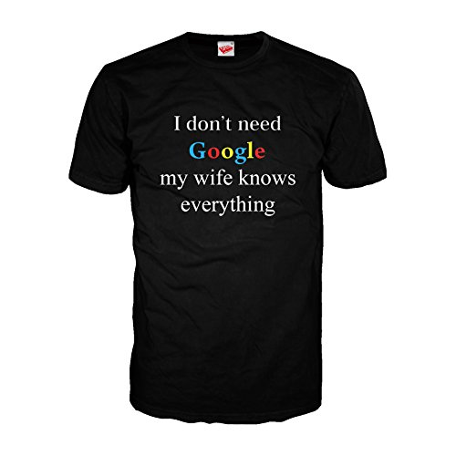 i-dont-need-google-my-wife-knows-everything-adult-joke-t-shirt-black-large