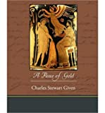 img - for [ A Fleece of Gold [ A FLEECE OF GOLD ] By Given, Charles Stewart ( Author )Mar-09-2010 Paperback book / textbook / text book