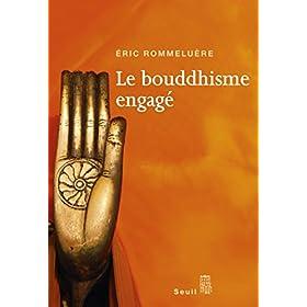 Le Bouddhisme engag�