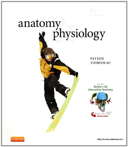 Anatomy &amp; Physiology and Anatomy &amp; Physiology Online Package, 8e (ANATOMY AND PHYSIOLOGY (THIBODEAU))