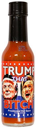 Trump That B***H Presidential Hot Sauce
