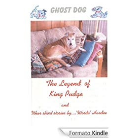 The Legend of King Pudge (GHOST DOG Book 3) (English Edition)