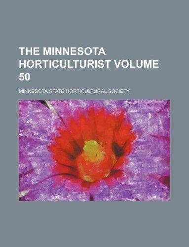 The Minnesota horticulturist Volume 50