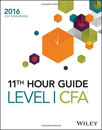 Wiley 11th Hour Guide for 2016 Level I CFA Exam (Cfa Exam Level 1 compare prices)