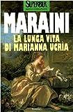 La Lunga Vita Di Marianna Ucria (Superbur Classici) (Italian Edition)