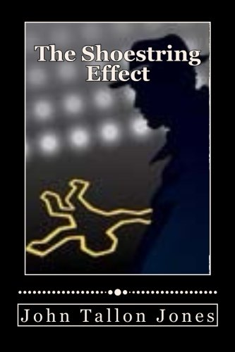The Shoestring Effect: The Penny Detective 4: Volume 4