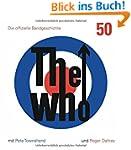 The Who: 50: Die offizielle Bandgesch...