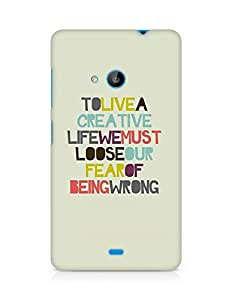 Amez designer printed 3d premium high quality back case cover for Microsoft Lumia 535 (To Live Creative Life)