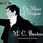 The Miser of Mayfair   M. C. Beaton