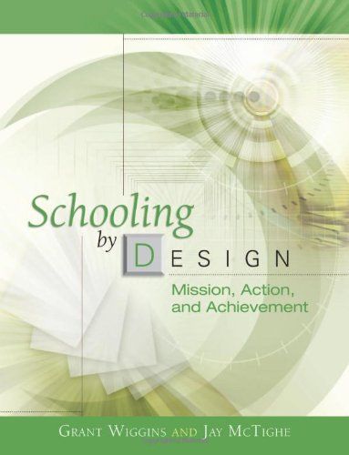 Schooling by Design: Mission, Action, and Achievement...