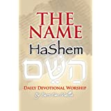 THE NAME- HaShem: Daily Devotional Worship