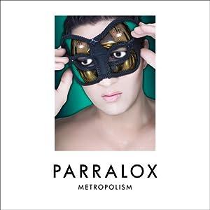 Parralox – Metropolism