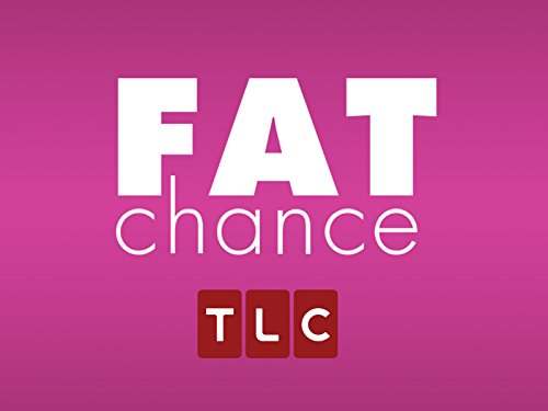 Fat Chance Season 1