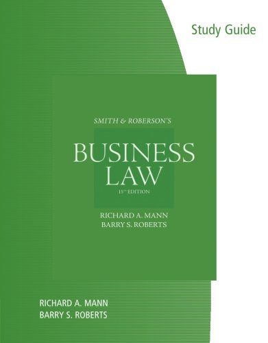 Study Guide for Mann/Roberts' Smith and Roberson's...