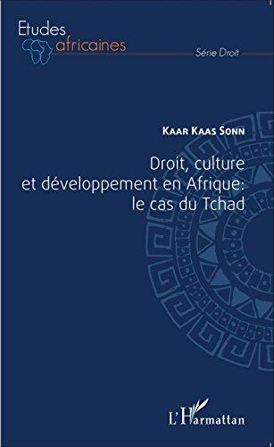 Droit, culture et développement en Afrique : le cas du Tchad
