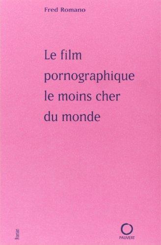 Le film pornographique le moins cher du monde