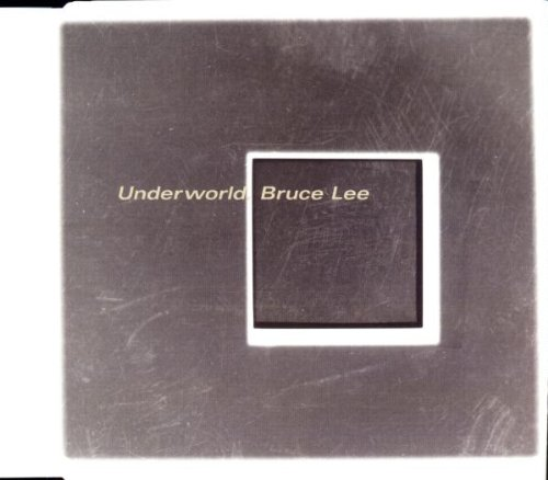 Underworld - Bruce Lee (CDS) - Zortam Music