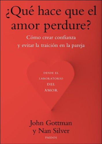 ¿Qué Hace Que El Amor Perdure? (Divulgacion - Autoayuda)