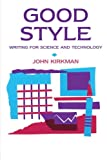 img - for Good Style: Writing for Science and Technology (Routledge Study Guides) book / textbook / text book