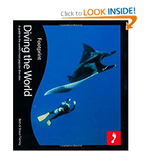 Diving the World, 2nd: Full colour guide to diving (Footprint Diving the World e-book