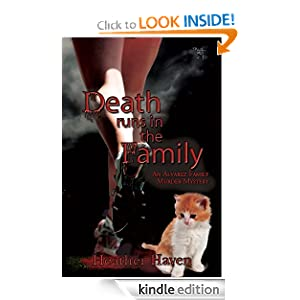 Death Runs in the Family (The Alvarez Family Murder Mystery Series)
