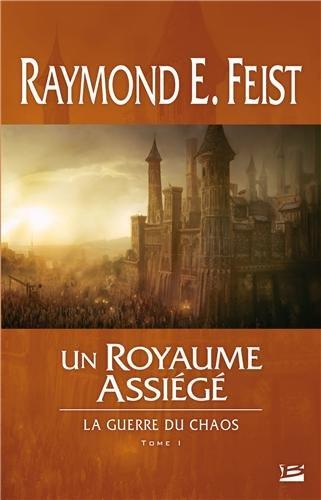 La guerre du chaos n° 1 Un royaume assiégé