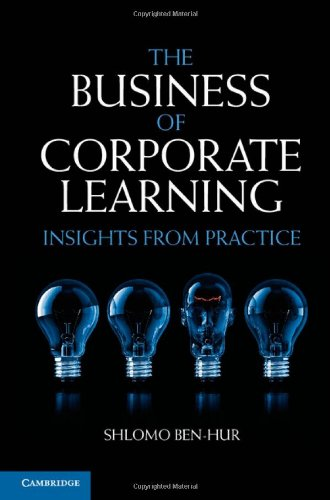 The Business of Corporate Learning: Insights from Practice