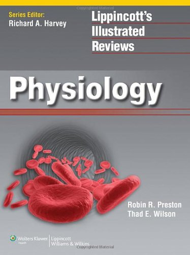 Physiology (Lippincott Illustrated Reviews Series)