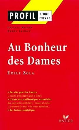Amazon.com: Profil - Zola (Emile) : Au Bonheur des Dames: Analyse