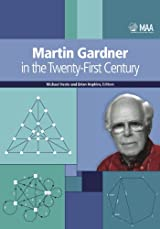MARTIN GARDNER IN THE TWENTY-FIRST CENTURY