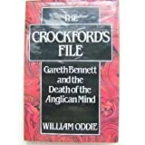 img - for Crockford's File: Gareth Bennett and the Death of the Anglican Mind book / textbook / text book