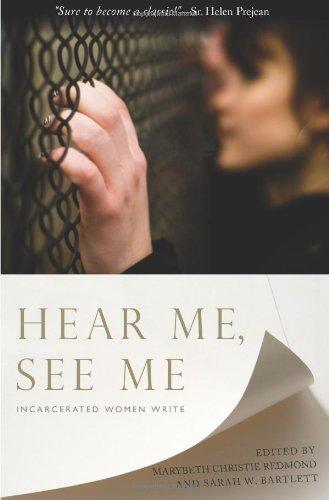 Hear Me, See Me: Incarcerated Women Write