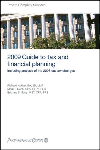 pricewaterhousecoopers-2009-guide-to-tax-and-financial-planning-including-analysis-of-the-2008-tax-l
