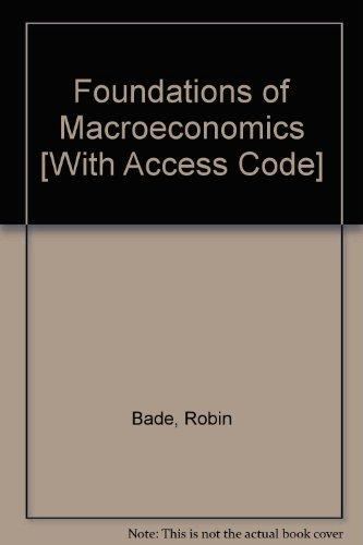 Foundations of Macroeconomics plus MyEconLab (4th Edition)