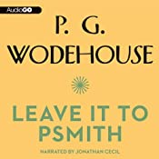 Leave It to Psmith | [P. G. Wodehouse]