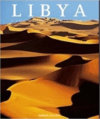 Libya: A Civilization Amidst the Dunes (Countries of the World)