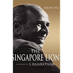 The Singapore Lion: A Biography of S. Rajaratnam: Amazon.ca: Irene ...