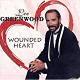 Wounded Heartby Lee Greenwood