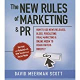 41GgmNzcEfL. SL160  The New Rules of Marketing and PR ; How to Use News Releases, Blogs, Podcasting, Viral Marketing, and Online Media to Reach Buyers Directly
