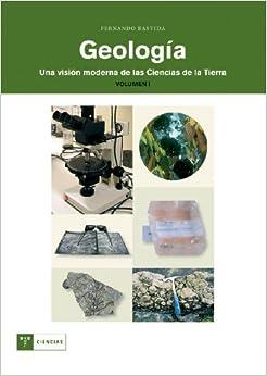 Geología. Una visión moderna de las ciencias de la Tierra