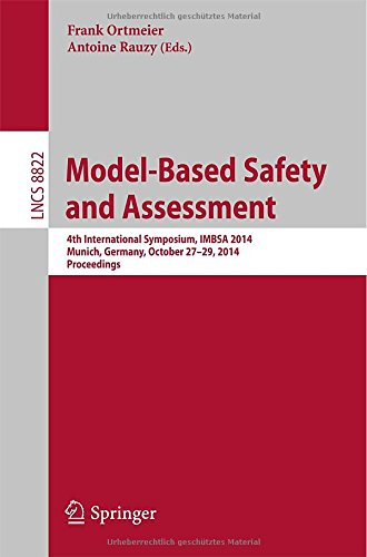 Model-Based Safety And Assessment: 4Th International Symposium, Imbsa 2014, Munich, Germany, October 27-29, 2014, Proceedings (Lecture Notes In Computer Science / Programming And Software Engineering)
