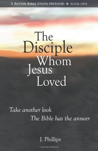 The Disciple Whom Jesus Loved - The Bible v. Tradition on the beloved disciple
