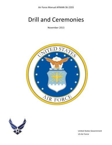 Air Force Manual AFMAN 36-2203 Drill and Ceremonies November 2013