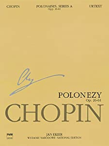 Polonaises Series A: Ops. 26, 40, 44, 53, 61: Chopin National Edition Volume VI from Pwm