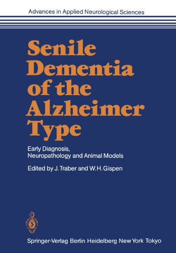 Senile Dementia of the Alzheimer Type: Early Diagnosis, Neuropathology and Animal Models