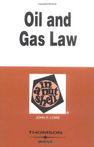 Lowes Oil & Gas Nutshell 4th